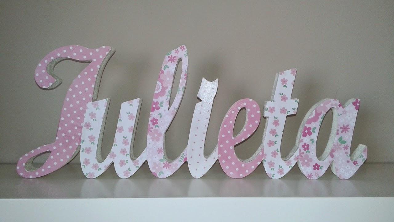 Letras infantiles decoradas con papel scrap para apoyar - Letras infantiles para puertas ...